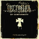 CORROSION OF CONFORMITY - In The Arms Of God (2016) DLP